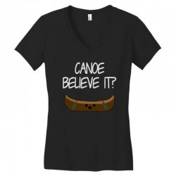 canoe believe it funny pun (can you) Women's V-Neck T-Shirt | Artistshot