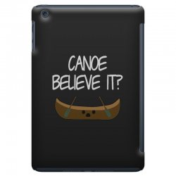 canoe believe it funny pun (can you) iPad Mini Case | Artistshot