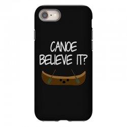 canoe believe it funny pun (can you) iPhone 8 Case | Artistshot