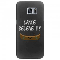 canoe believe it funny pun (can you) Samsung Galaxy S7 Edge Case | Artistshot