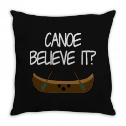 canoe believe it funny pun (can you) Throw Pillow | Artistshot