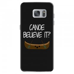 canoe believe it funny pun (can you) Samsung Galaxy S7 Case | Artistshot