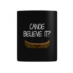 canoe believe it funny pun (can you) Mug | Artistshot