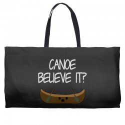canoe believe it funny pun (can you) Weekender Totes | Artistshot