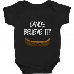 canoe believe it funny pun (can you) Baby Bodysuit | Artistshot