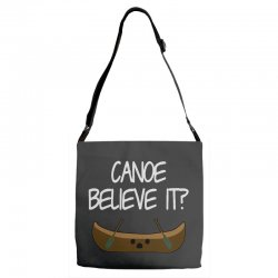 canoe believe it funny pun (can you) Adjustable Strap Totes | Artistshot