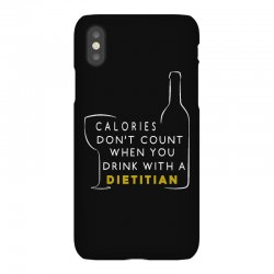 calories don't count when you drink with a dietitian iPhoneX Case | Artistshot