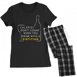 calories don't count when you drink with a dietitian Women's Pajamas Set | Artistshot