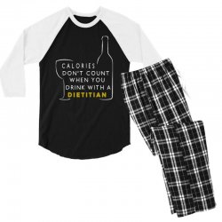 calories don't count when you drink with a dietitian Men's 3/4 Sleeve Pajama Set | Artistshot