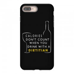 calories don't count when you drink with a dietitian iPhone 8 Plus Case | Artistshot