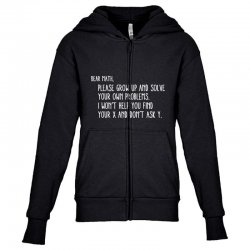 dear math please grow old and solve your own problems Youth Zipper Hoodie | Artistshot