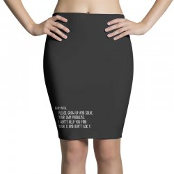 dear math please grow old and solve your own problems Pencil Skirts | Artistshot