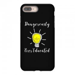 dangerously overeducated iPhone 8 Plus Case | Artistshot