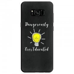 dangerously overeducated Samsung Galaxy S8 Case | Artistshot