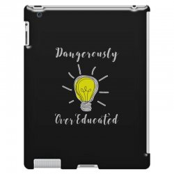 dangerously overeducated iPad 3 and 4 Case | Artistshot