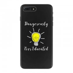 dangerously overeducated iPhone 7 Plus Case | Artistshot