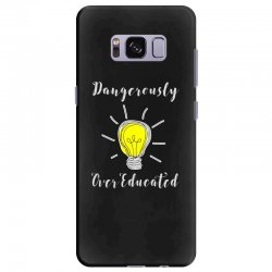 dangerously overeducated Samsung Galaxy S8 Plus Case | Artistshot