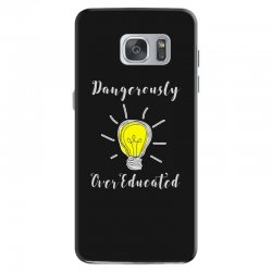 dangerously overeducated Samsung Galaxy S7 Case | Artistshot