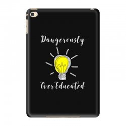 dangerously overeducated iPad Mini 4 Case | Artistshot