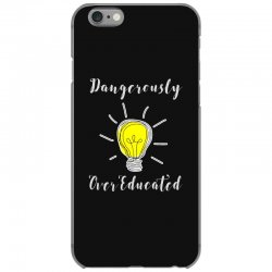dangerously overeducated iPhone 6/6s Case | Artistshot