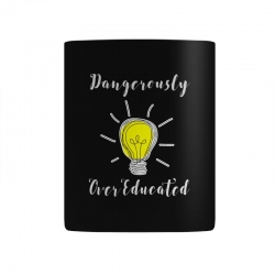 dangerously overeducated Mug | Artistshot
