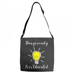 dangerously overeducated Adjustable Strap Totes | Artistshot