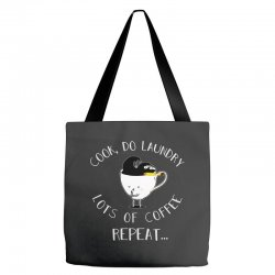 cook do laundry lots of coffee repeat Tote Bags | Artistshot
