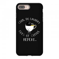 cook do laundry lots of coffee repeat iPhone 8 Plus Case | Artistshot