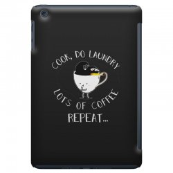 cook do laundry lots of coffee repeat iPad Mini Case | Artistshot
