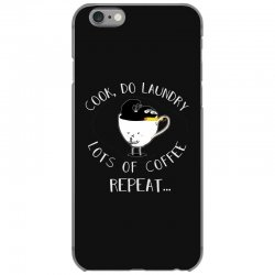 cook do laundry lots of coffee repeat iPhone 6/6s Case | Artistshot
