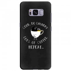 cook do laundry lots of coffee repeat Samsung Galaxy S8 Plus Case | Artistshot