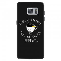 cook do laundry lots of coffee repeat Samsung Galaxy S7 Case | Artistshot