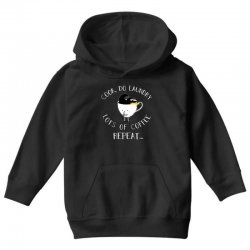 cook do laundry lots of coffee repeat Youth Hoodie | Artistshot
