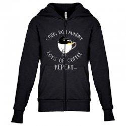 cook do laundry lots of coffee repeat Youth Zipper Hoodie | Artistshot
