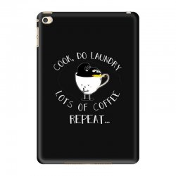cook do laundry lots of coffee repeat iPad Mini 4 Case | Artistshot