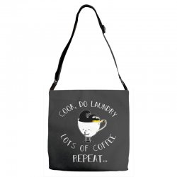 cook do laundry lots of coffee repeat Adjustable Strap Totes | Artistshot