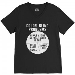 color blind problems people asking me what color is this V-Neck Tee   Artistshot
