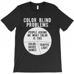 b7545268 Custom Color Blind Problems People Asking Me What Color Is This T ...