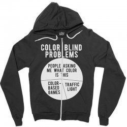 color blind problems people asking me what color is this Zipper Hoodie   Artistshot