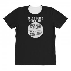 color blind problems people asking me what color is this All Over Women's T-shirt   Artistshot