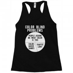 color blind problems people asking me what color is this Racerback Tank   Artistshot