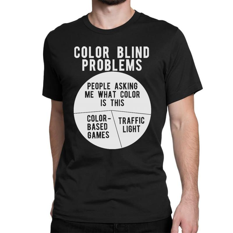 dac746f6 color blind problems people asking me what color is this Classic T-shirt