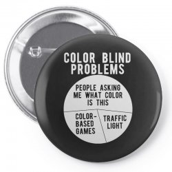 color blind problems people asking me what color is this Pin-back button   Artistshot
