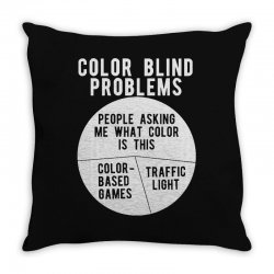 color blind problems people asking me what color is this Throw Pillow   Artistshot