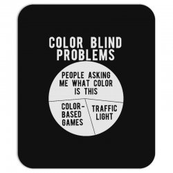 color blind problems people asking me what color is this Mousepad   Artistshot