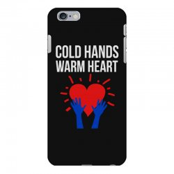 cold hands warm heart iPhone 6 Plus/6s Plus Case | Artistshot