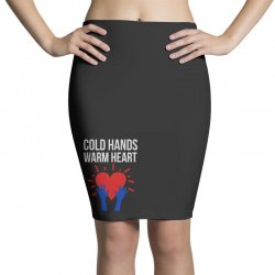 cold hands warm heart Pencil Skirts | Artistshot