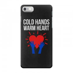 cold hands warm heart iPhone 7 Case | Artistshot