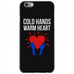 cold hands warm heart iPhone 6/6s Case | Artistshot