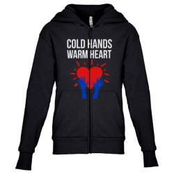 cold hands warm heart Youth Zipper Hoodie | Artistshot